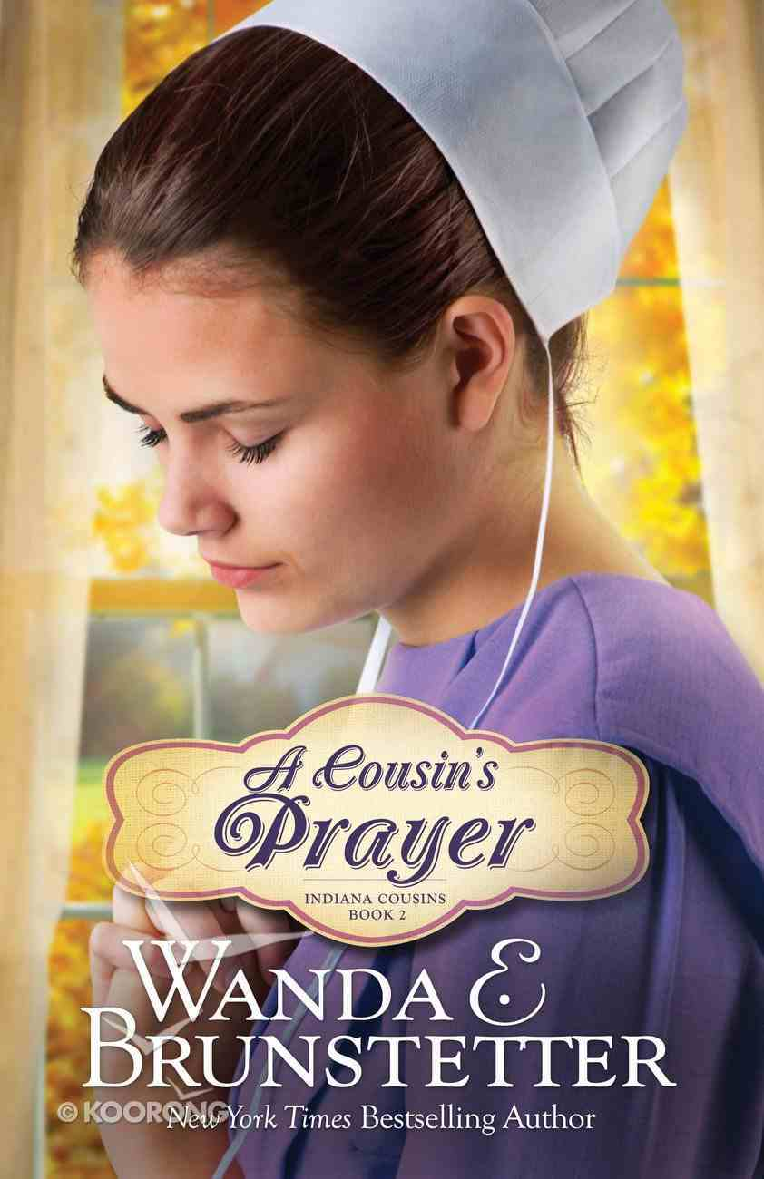 A Cousin's Prayer (#02 in Indiana Cousins Series) eBook
