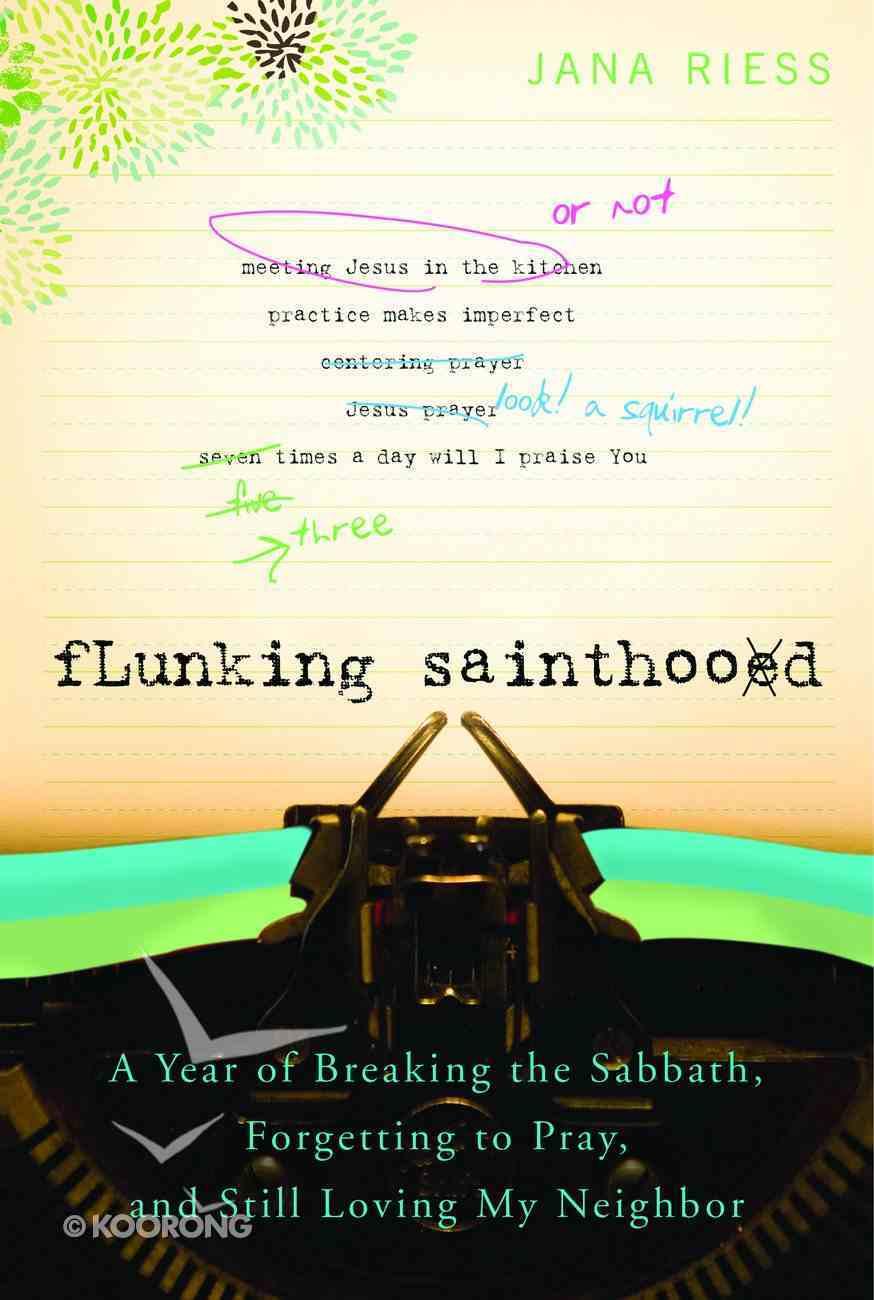 Flunking Sainthood eBook