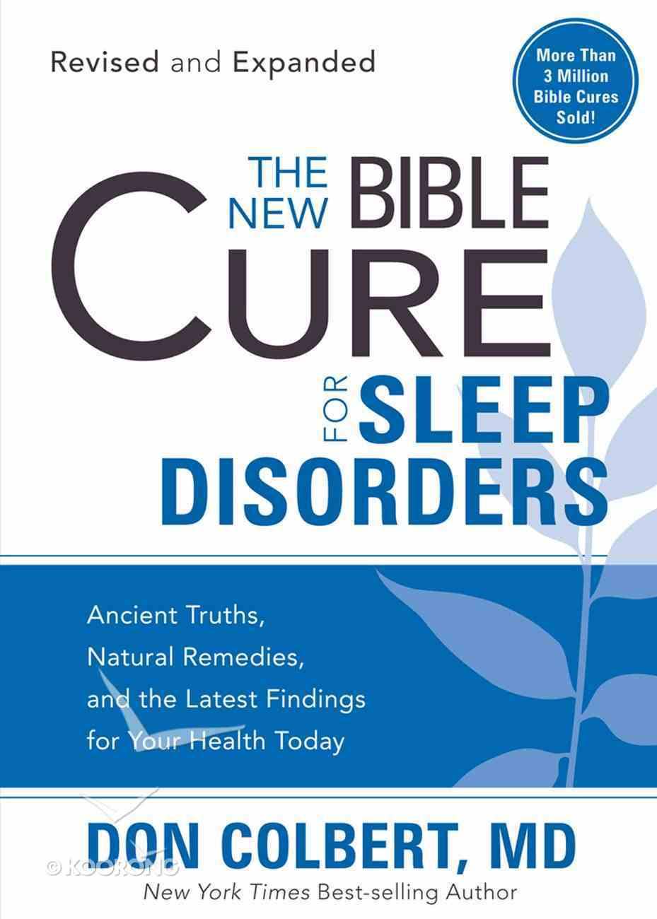 The New Bible Cure For Sleep Disorders (The New Bible Cure Series) eBook