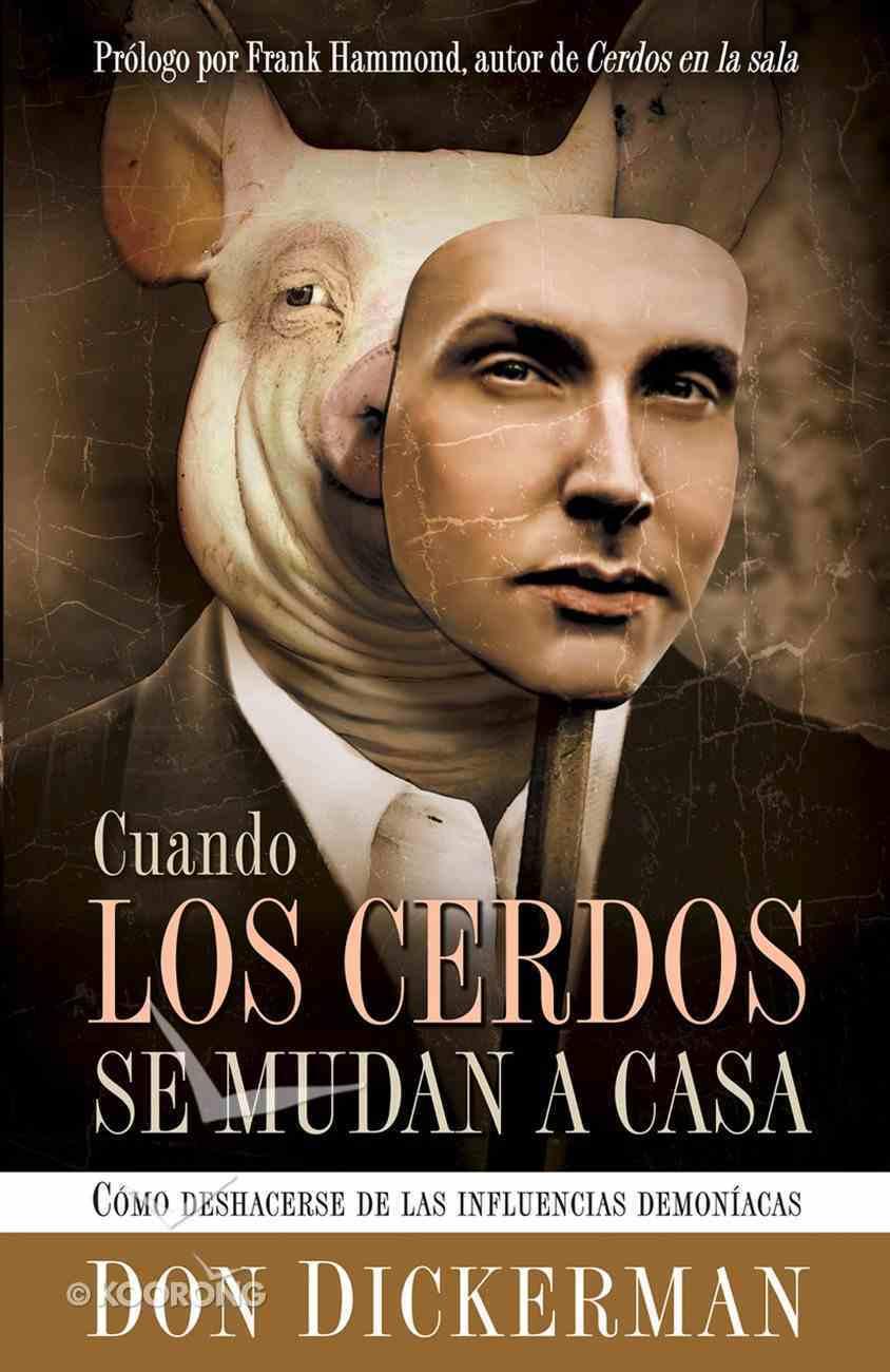Cuando Los Cerdos Se Mudan a Casa (Spa) (When Pigs Move In) eBook