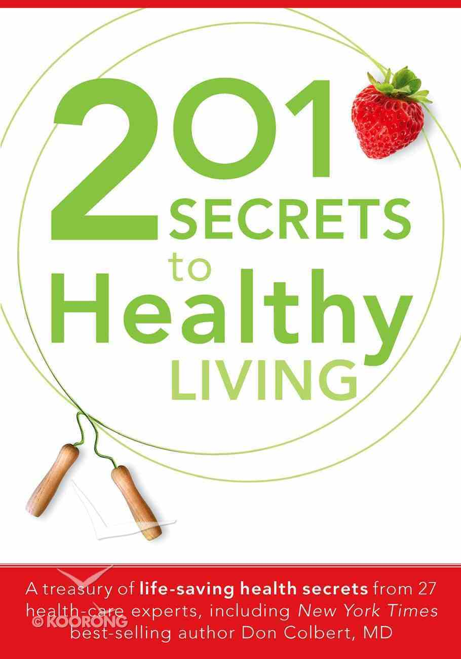 201 Secrets to Healthy Living eBook