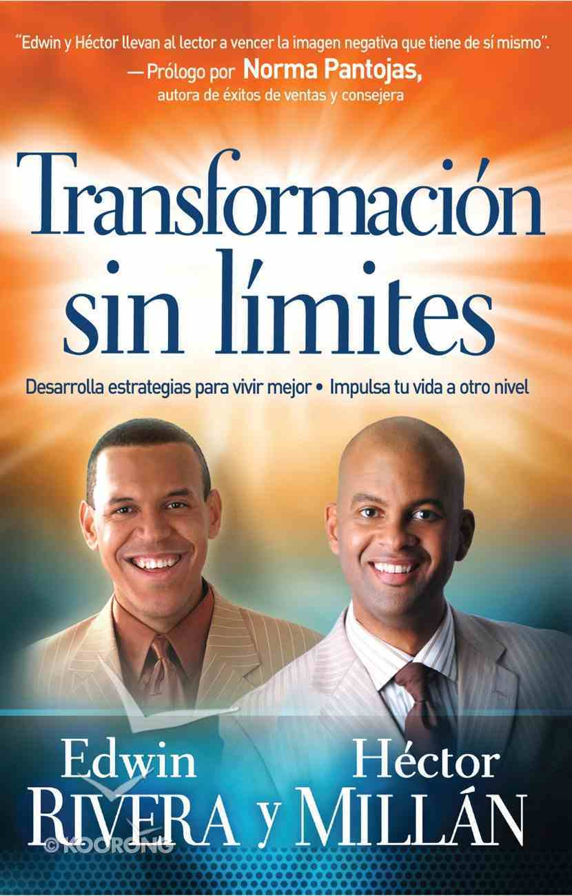 Transformacion Sin Limites (Spanish) (Spa) (Transformation Without Limits) eBook