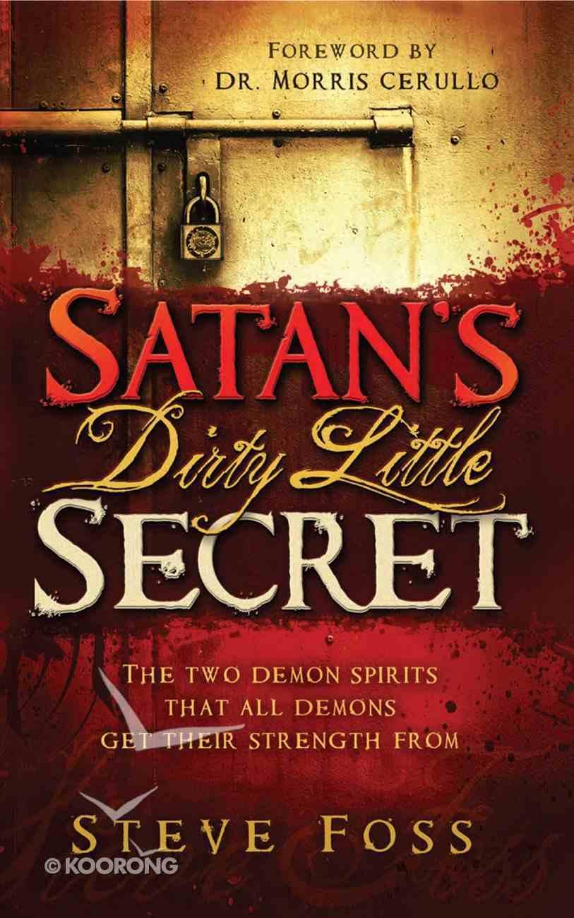 Satan's Dirty Little Secret eBook
