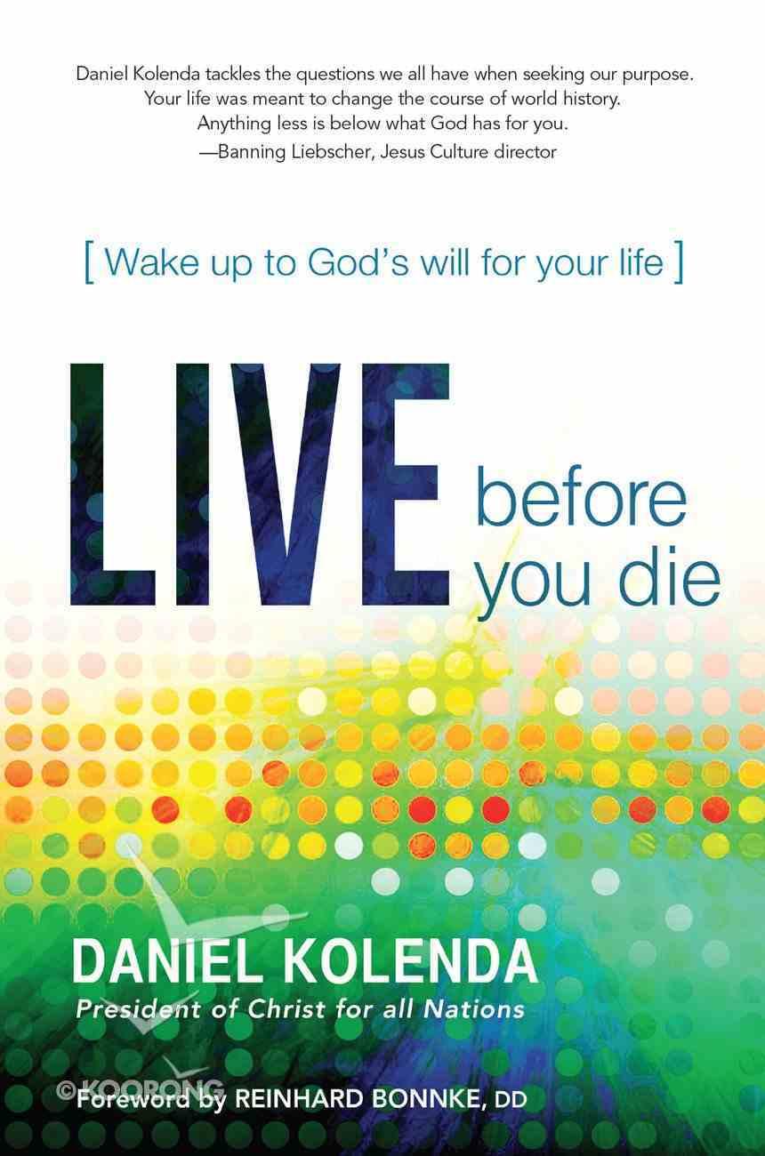 Live Before You Die eBook