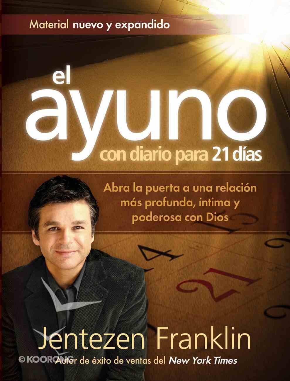 El Ayuno Con Diario Para 21 Dias (Spa) (Fasting (Special Edition) eBook