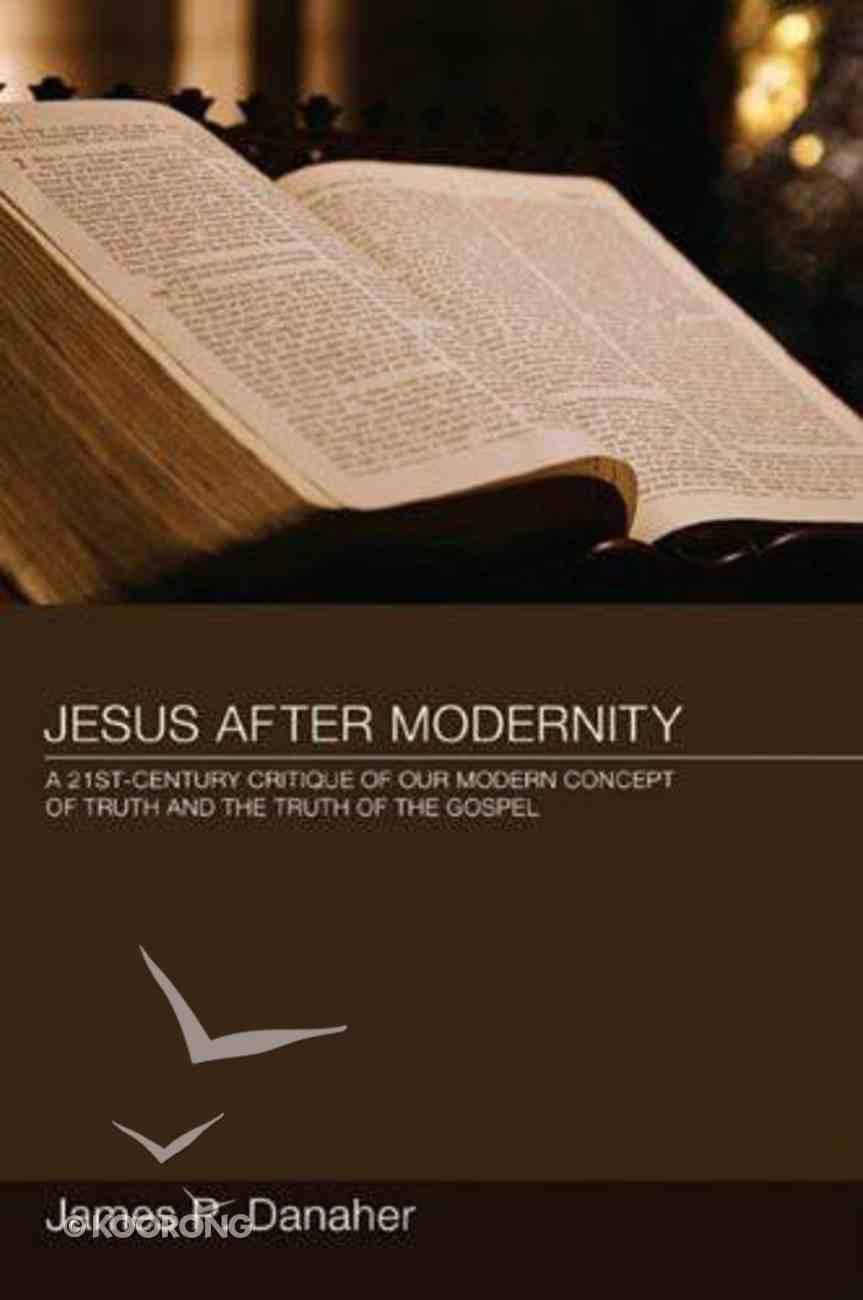 Jesus After Modernity eBook