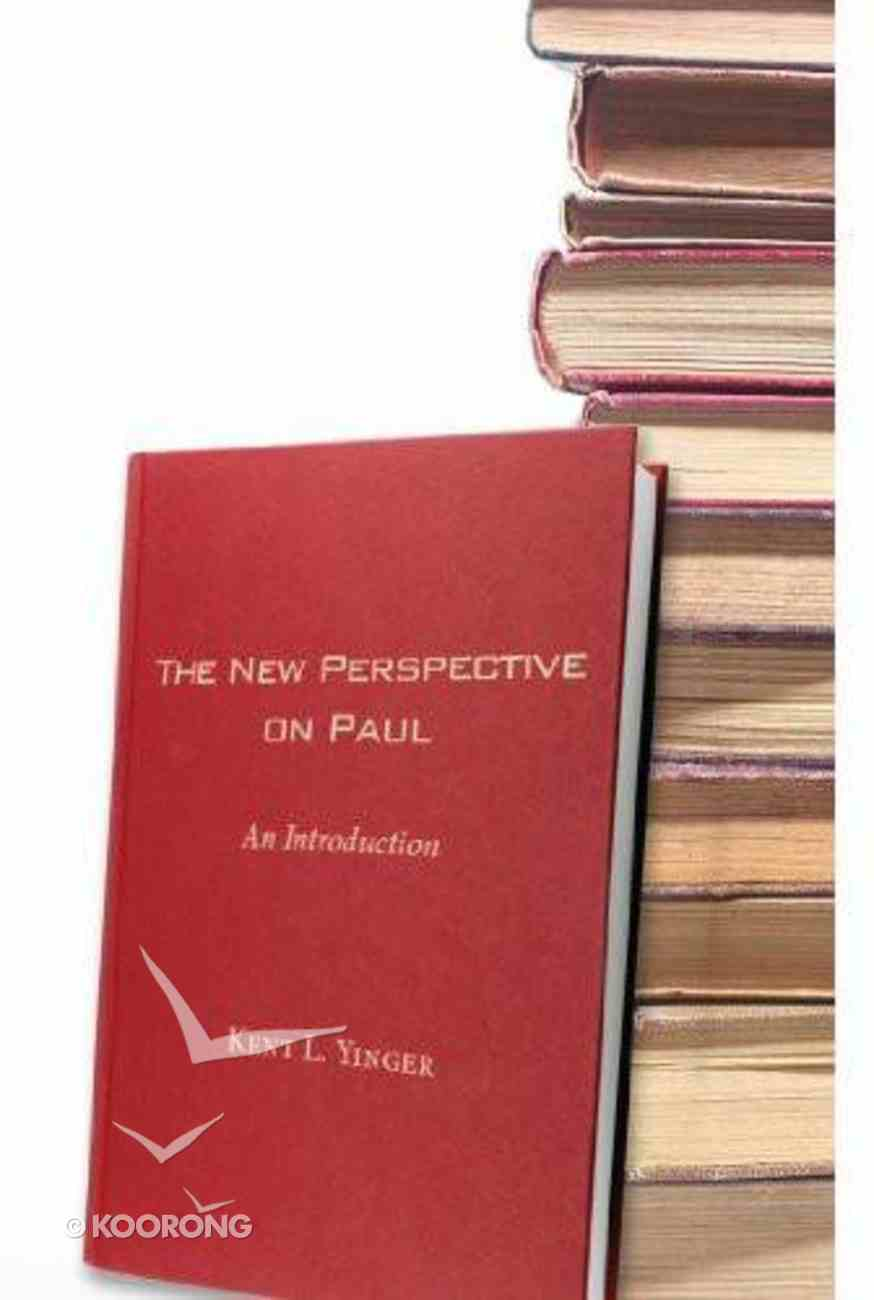 The New Perspective on Paul: An Introduction eBook