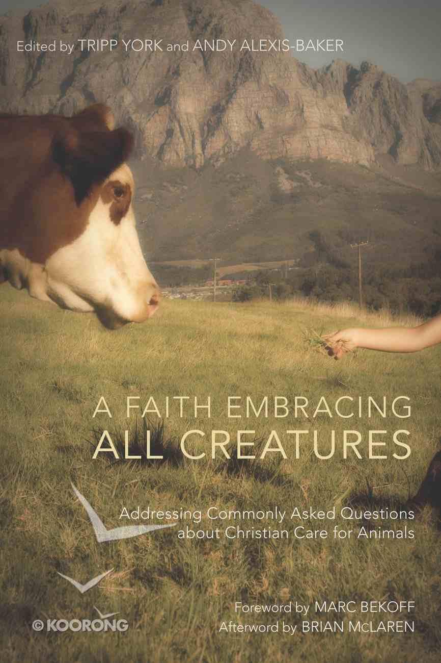 A Faith Embracing All Creatures eBook