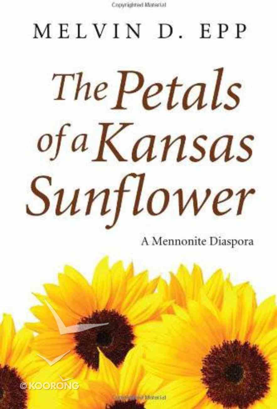 Petals of a Kansas Sunflower eBook