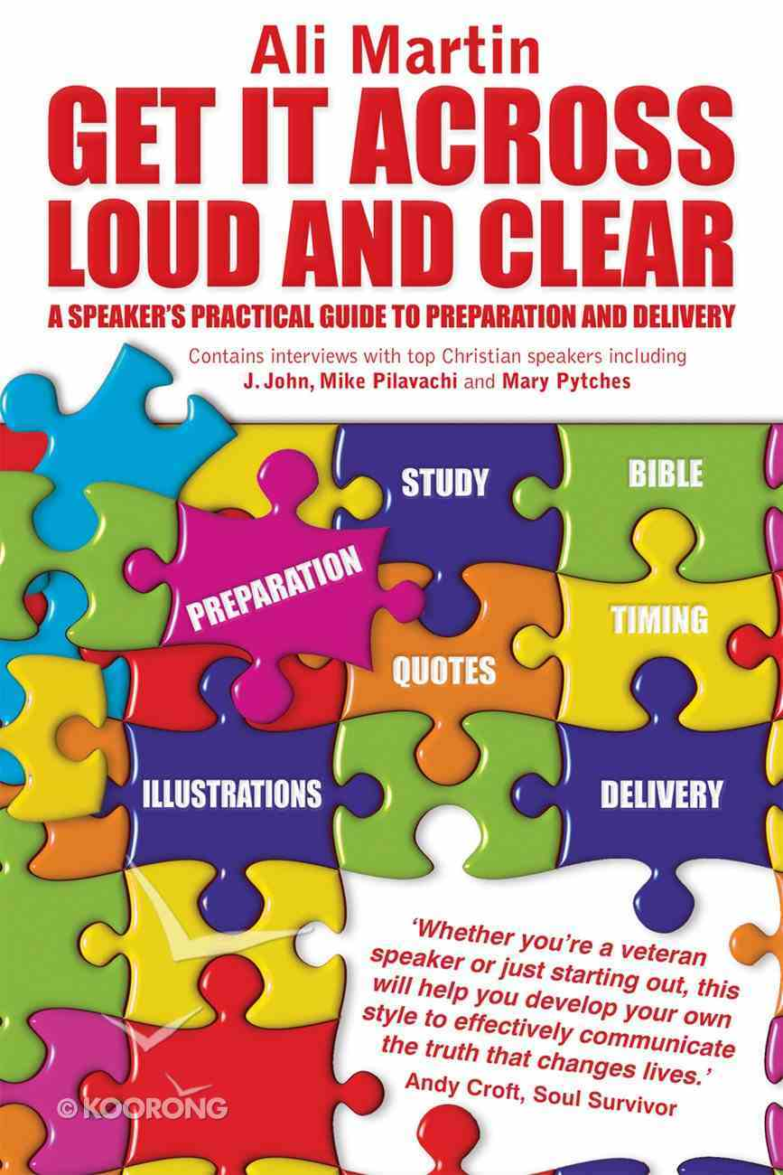 Get It Across Loud and Clear eBook