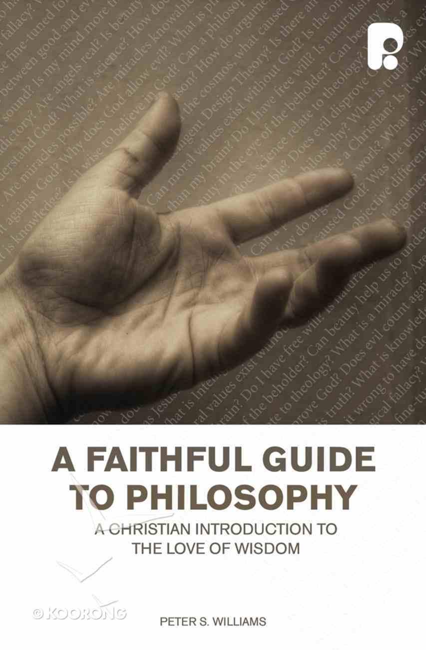A Faithful Guide to Philosophy eBook