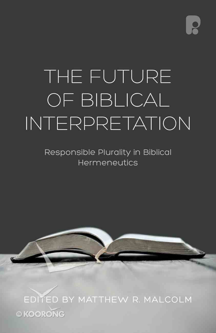 The Future of Biblical Interpretation eBook