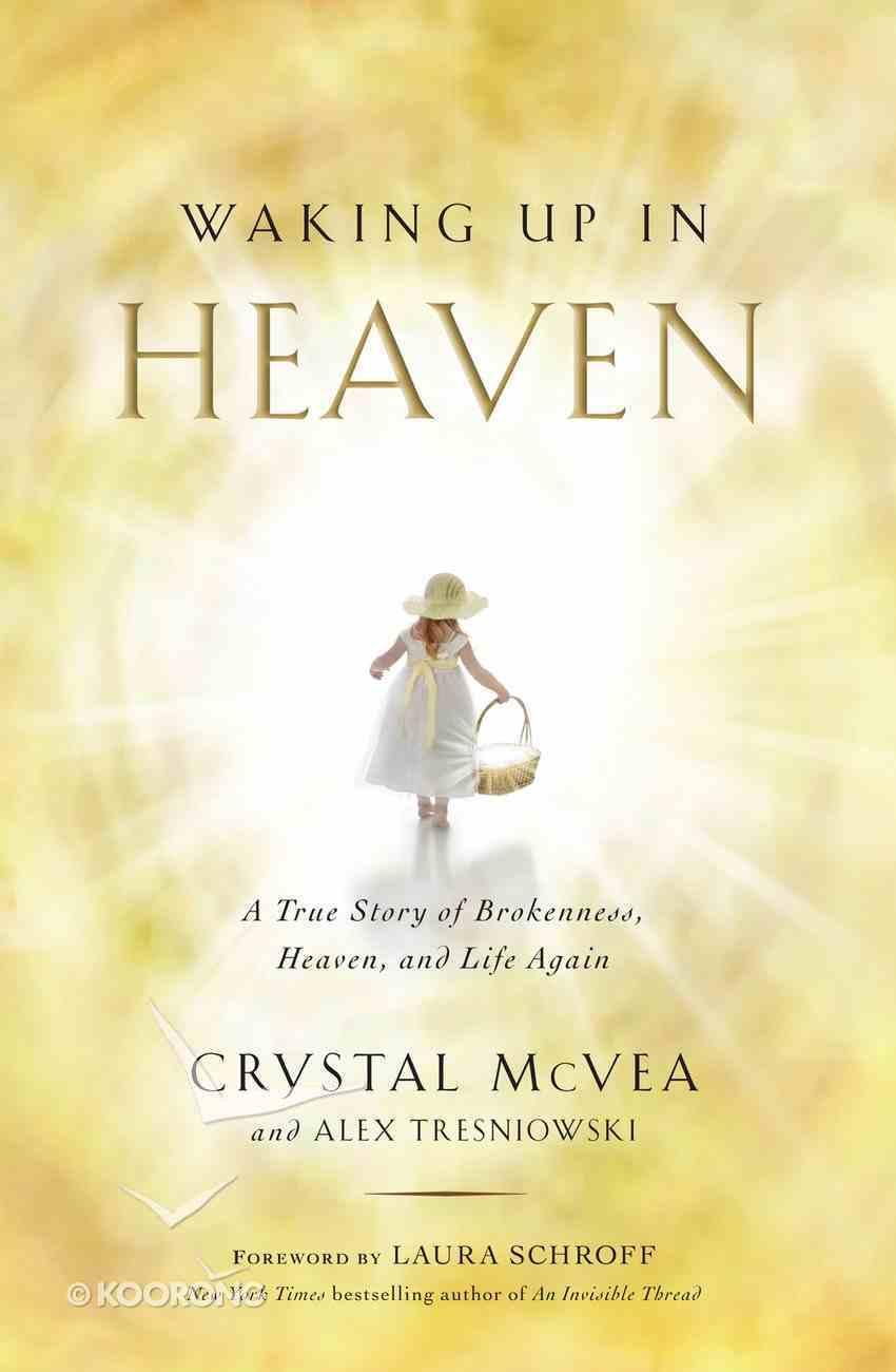 Waking Up in Heaven eBook
