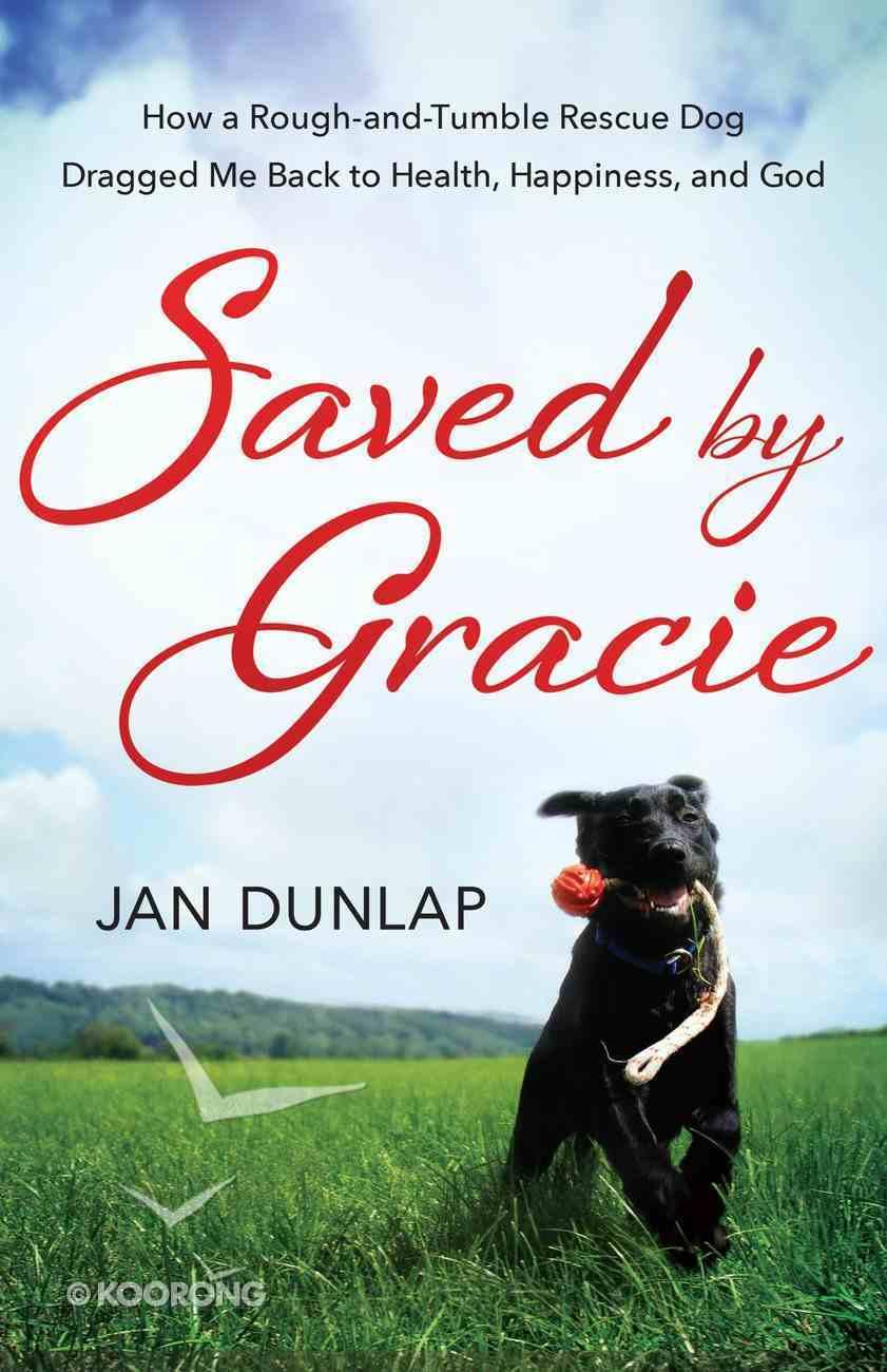 Saved By Gracie eBook