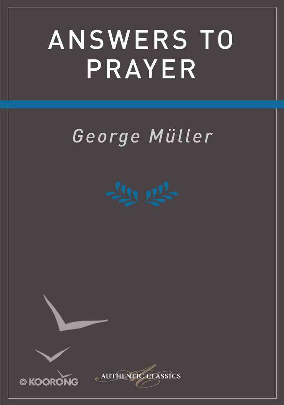 Answers to Prayer (Read & Reflect With The Classics Series) eBook