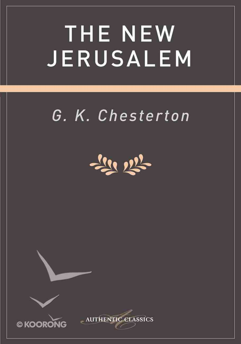 The New Jerusalem (Authentic Digital Classics Series) eBook