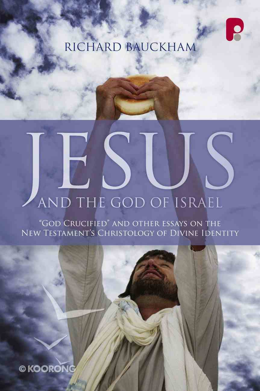 Jesus and the God of Israel eBook