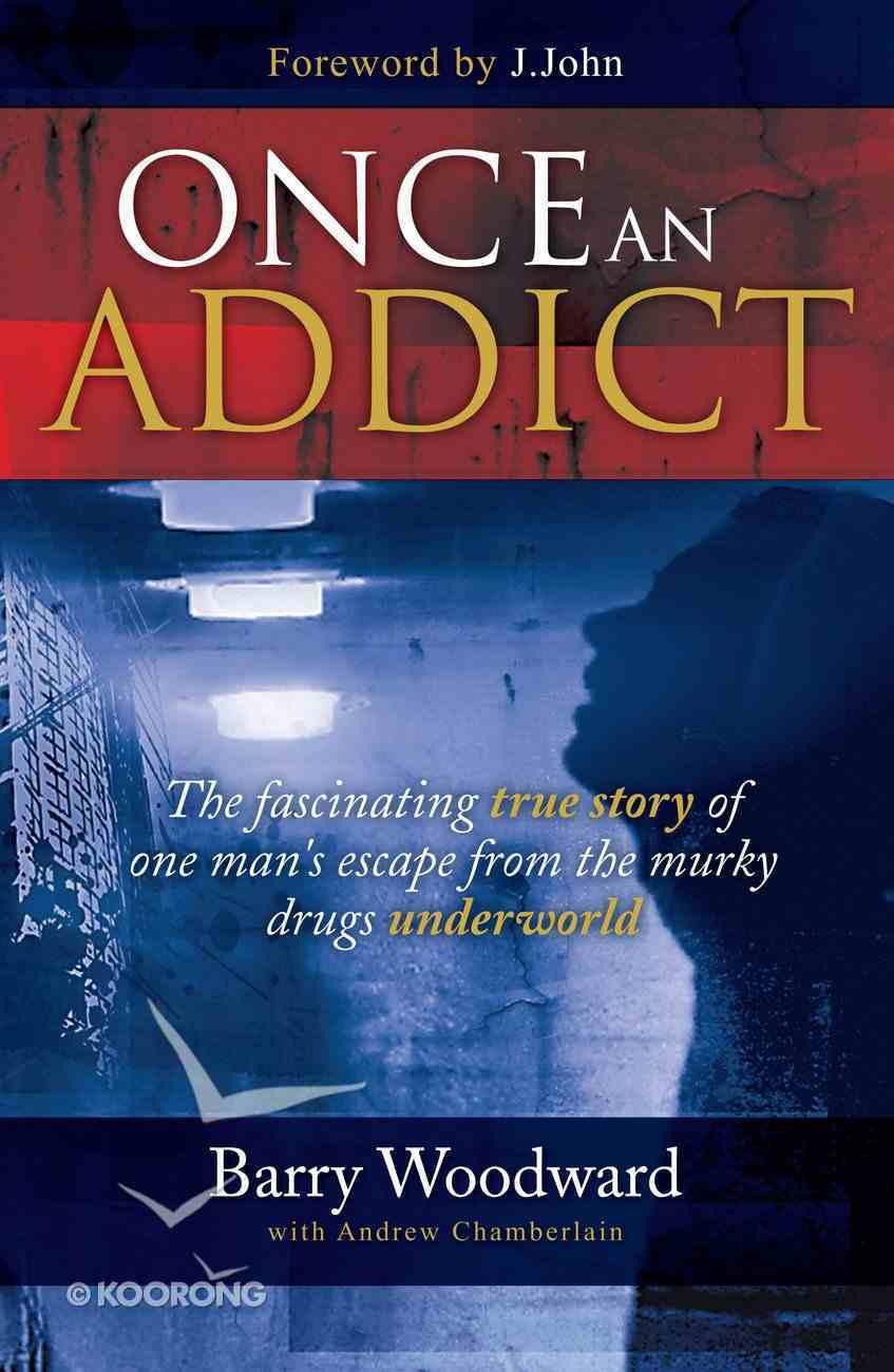 Once An Addict eBook