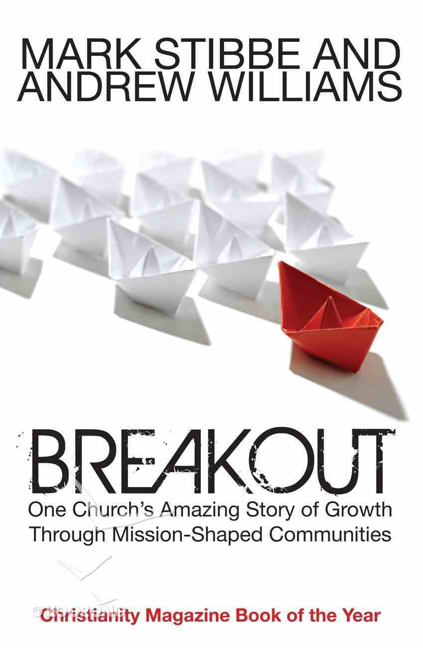 Breakout: One Church's Amazing Story of Growth Through Mission-Shaped Communities eBook