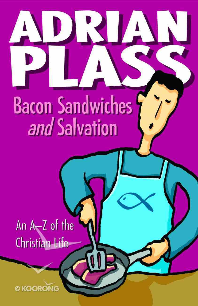 Bacon Sandwiches and Salvation eBook
