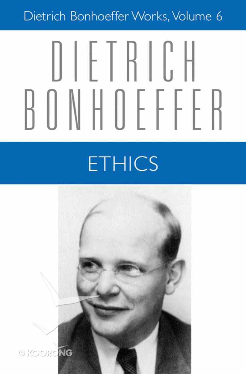Ethics (#06 in Dietrich Bonhoeffer Works Series) Paperback