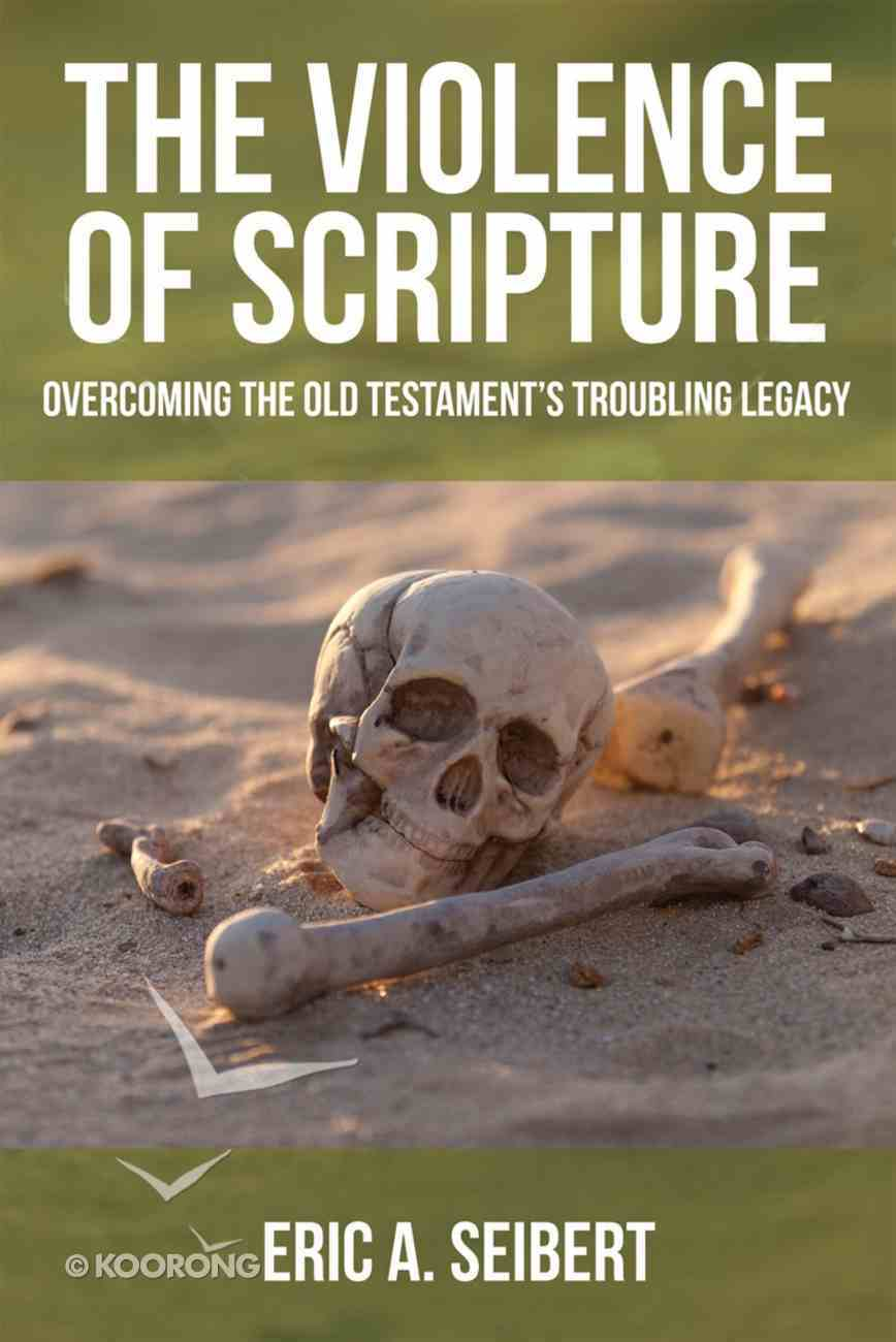 The Violence of Scripture Paperback