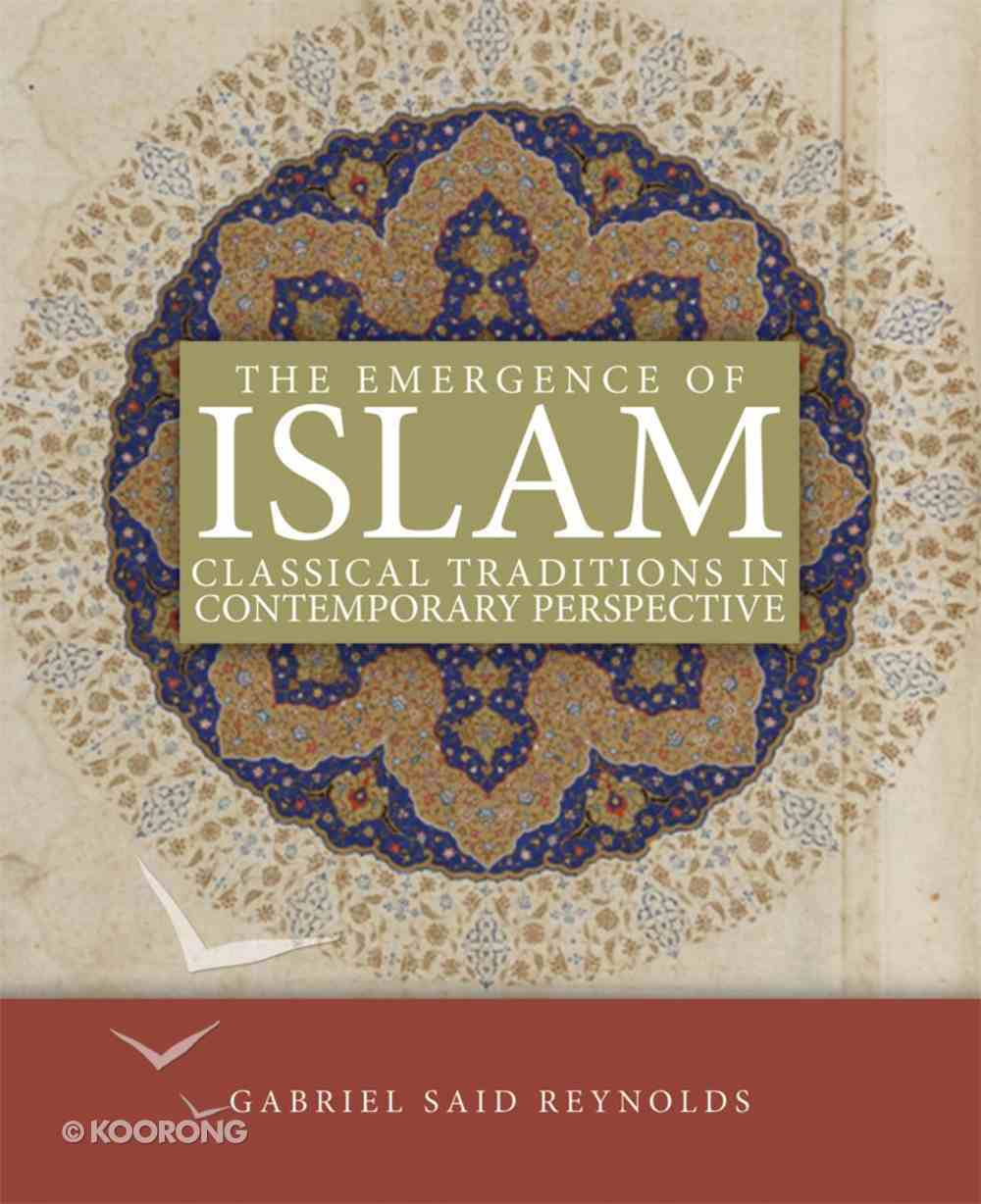 The Emergence of Islam Paperback