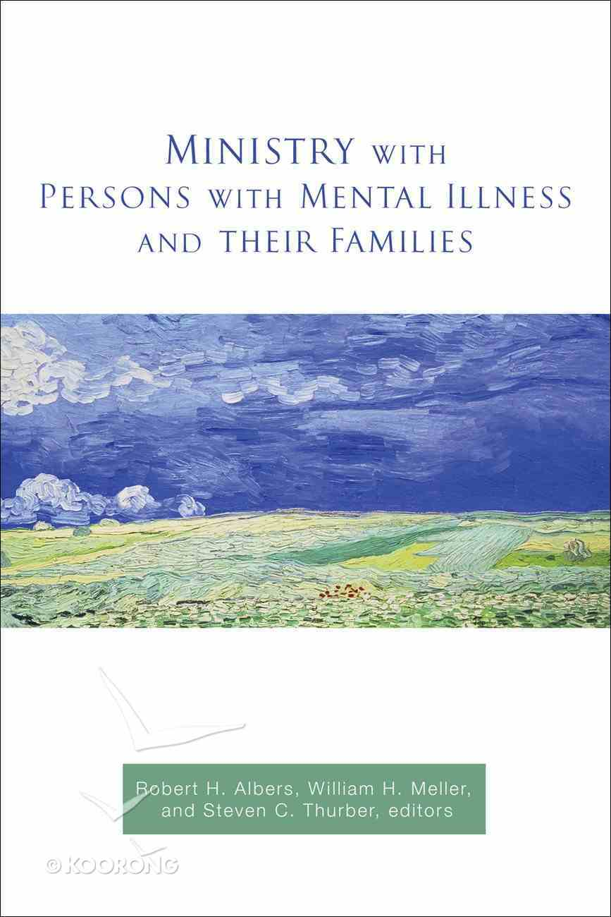 Ministry With Persons With Mental Illness and Their Families Paperback