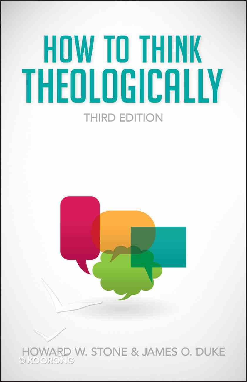 How to Think Theologically (Third Edition) Paperback
