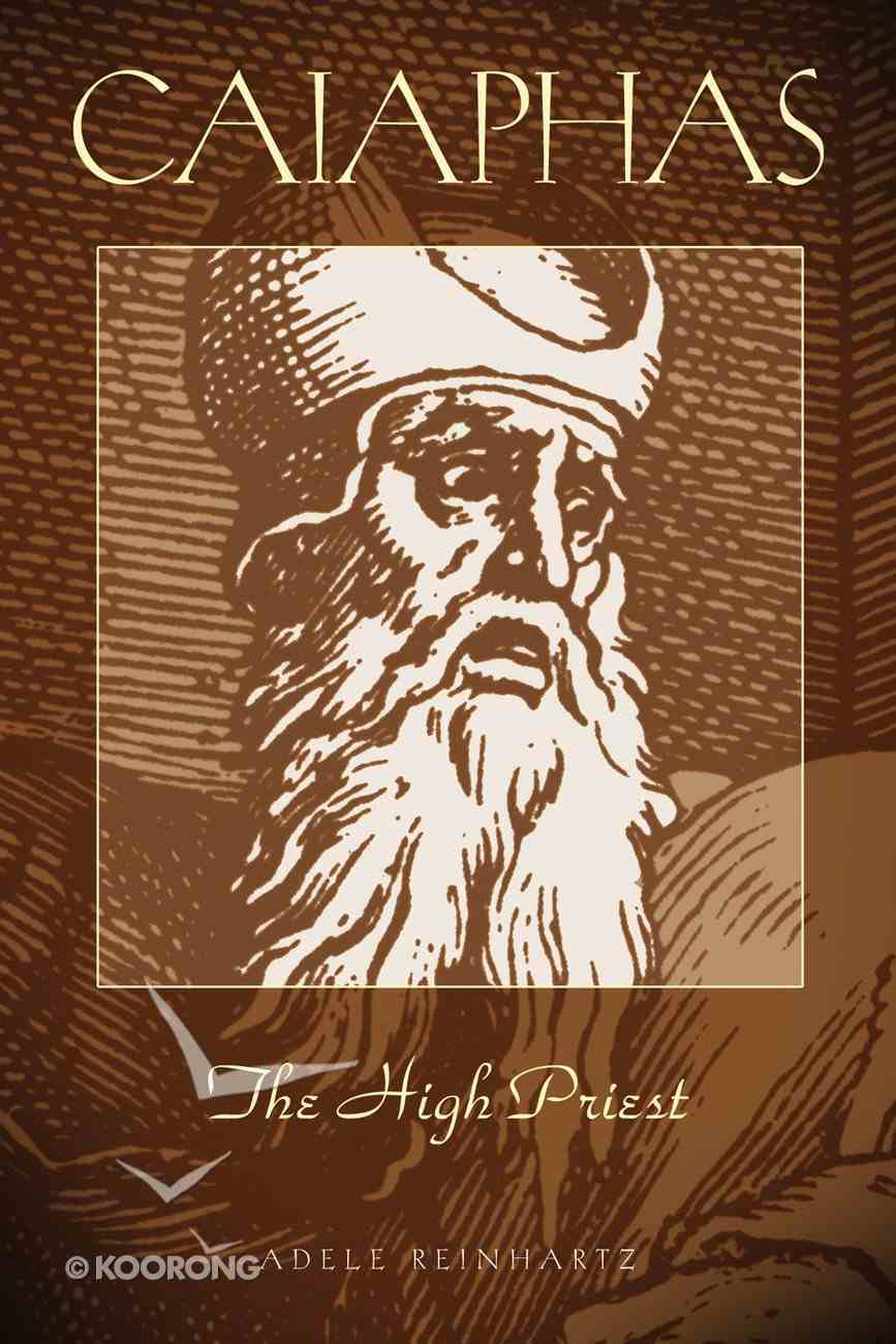Caiaphas: The High Priest Paperback