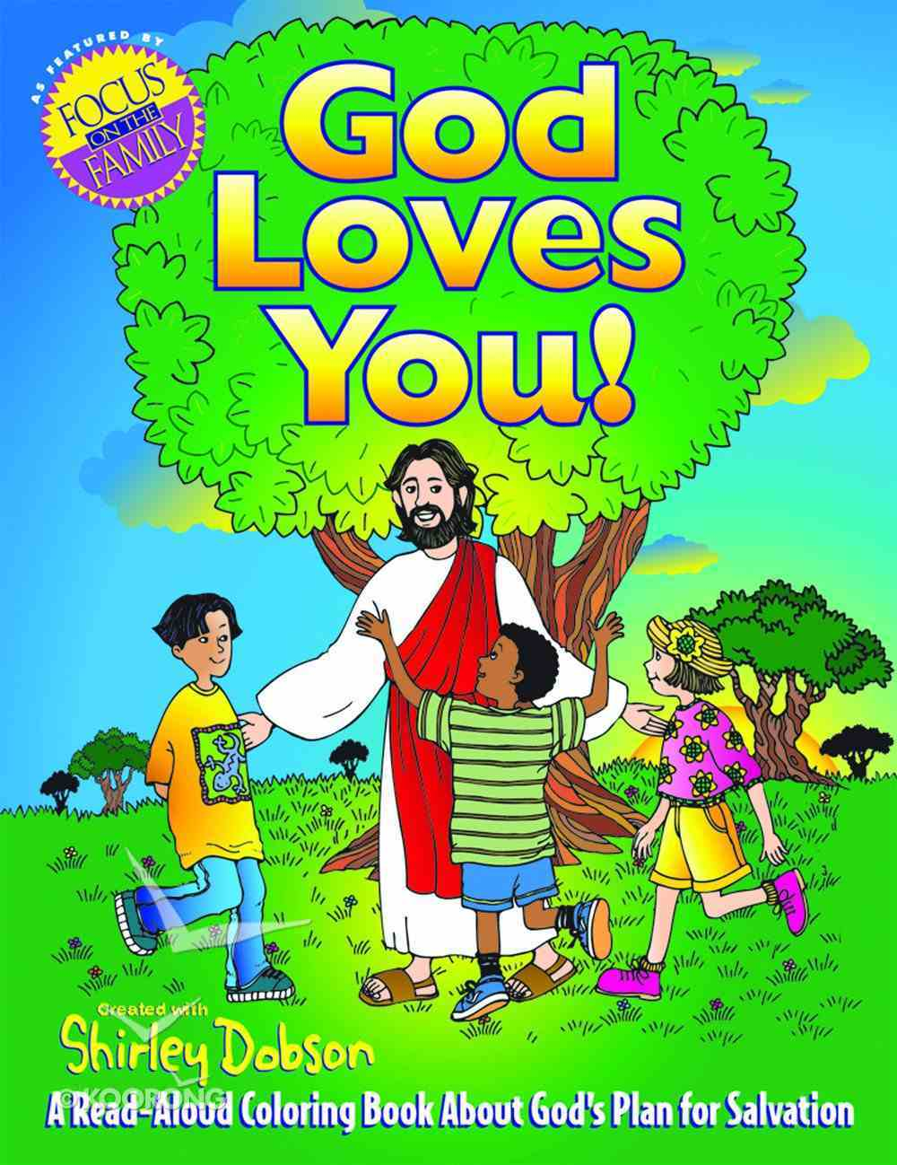 Colouring Book: God Loves You (Shirley Dobson Colouring Books Series) Paperback