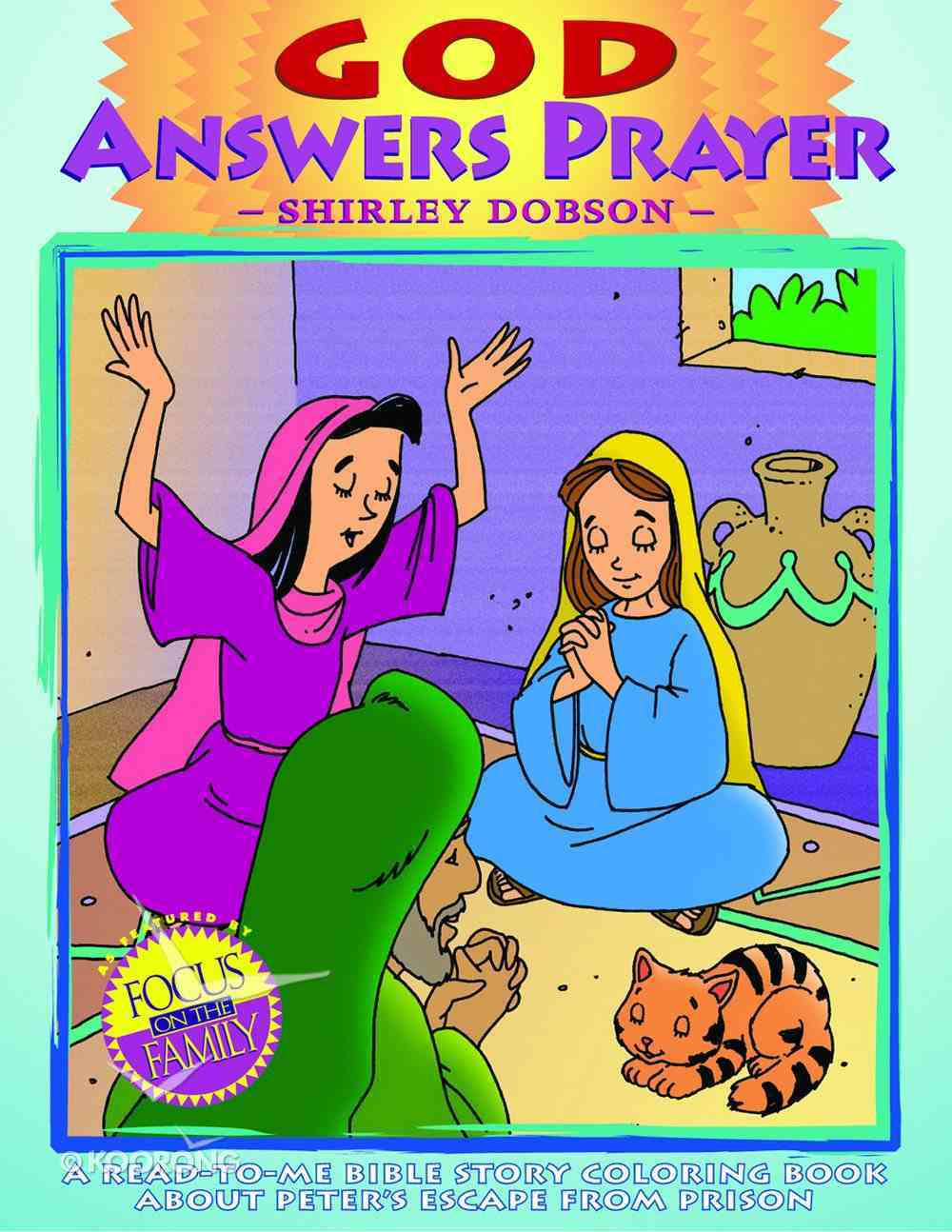 Colouring Book: God Answers Prayer (Shirley Dobson Colouring Books Series) Paperback