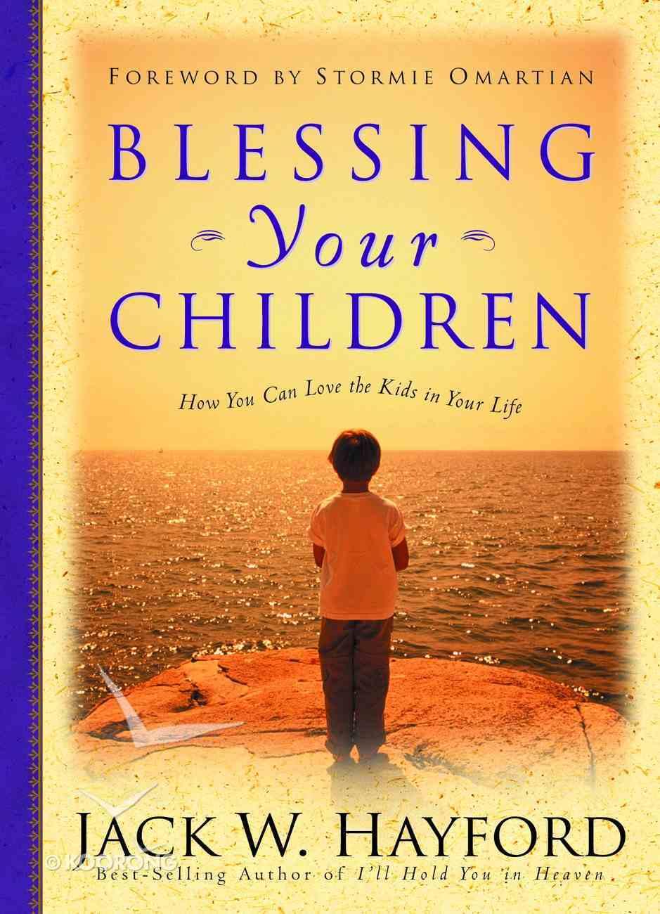 Blessing Your Children Hardback