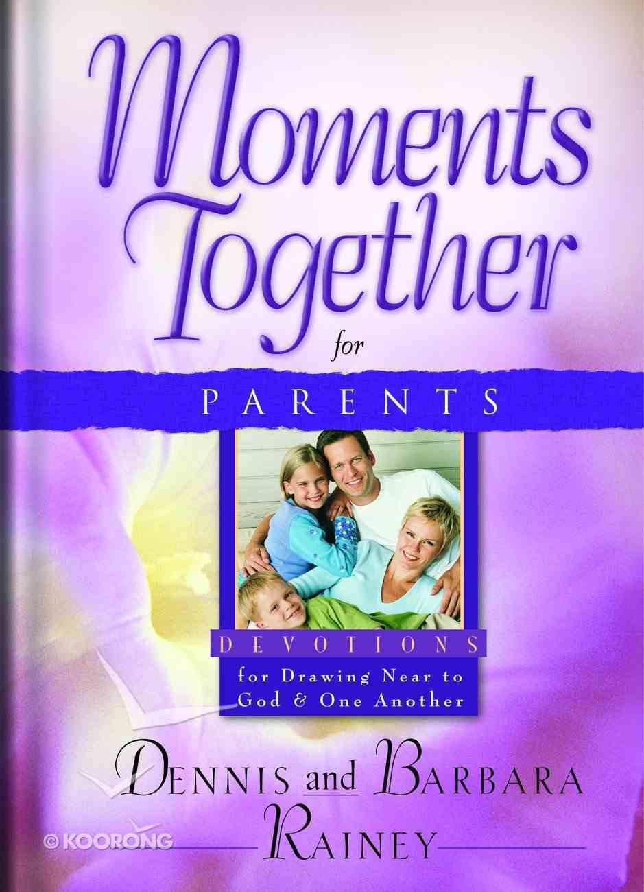 Moments Together For Parents Hardback