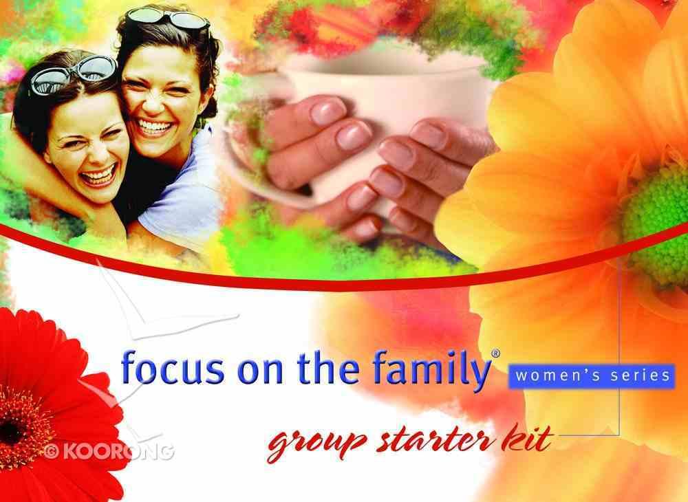 Group Starter Kit (Focus On The Family Women's Series) Pack