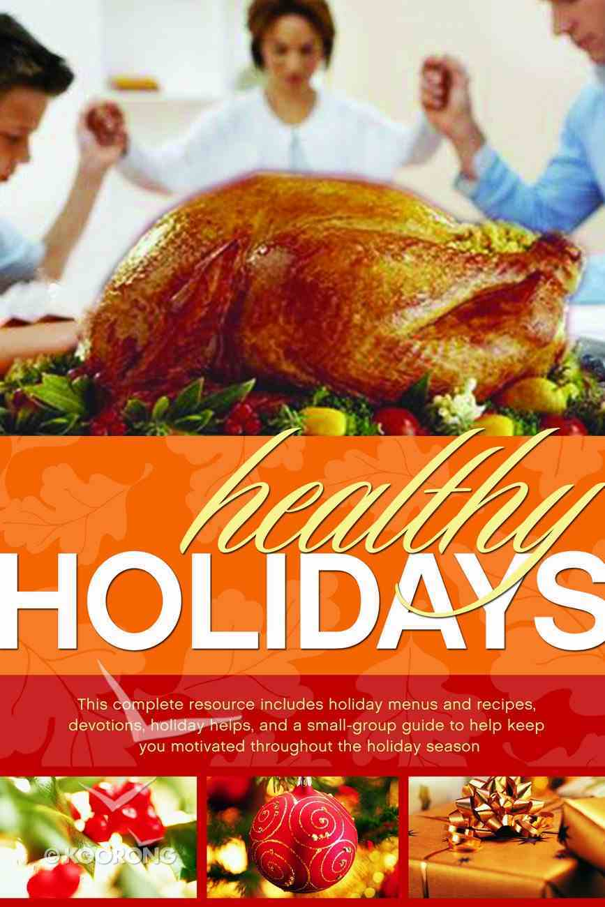 First Place: Healthy Holidays (First Place 4 Health Series) Paperback
