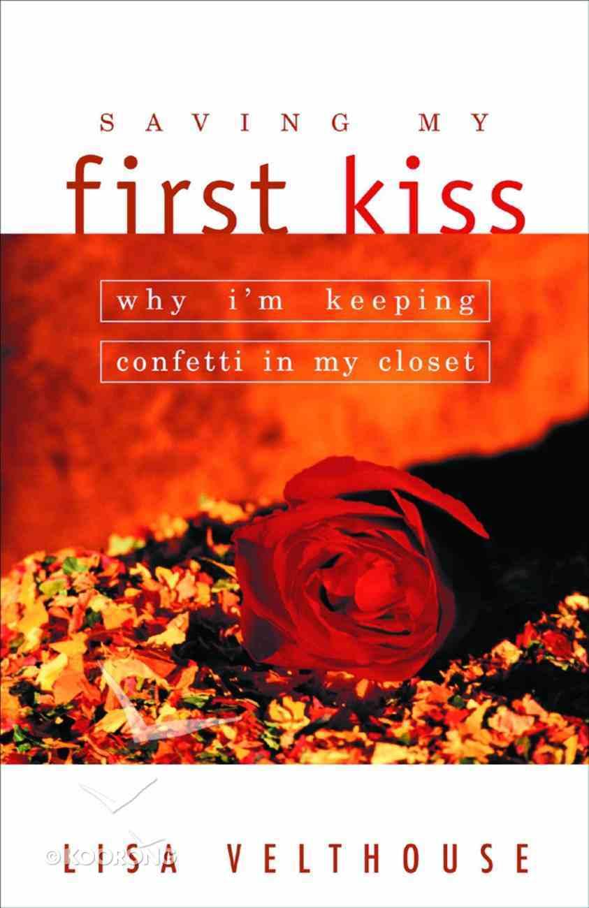 Saving My First Kiss Paperback