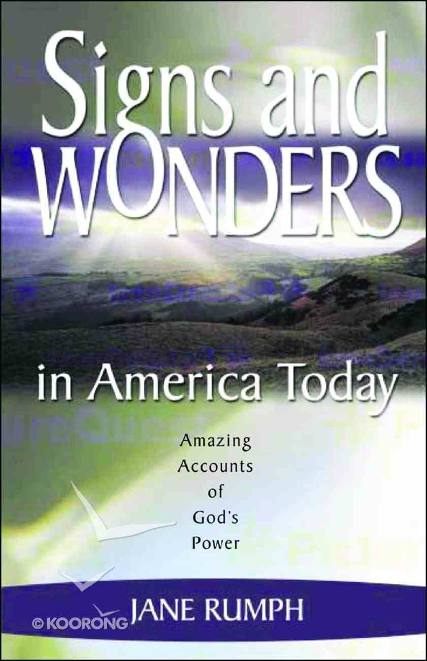 Signs and Wonders in America Today Paperback