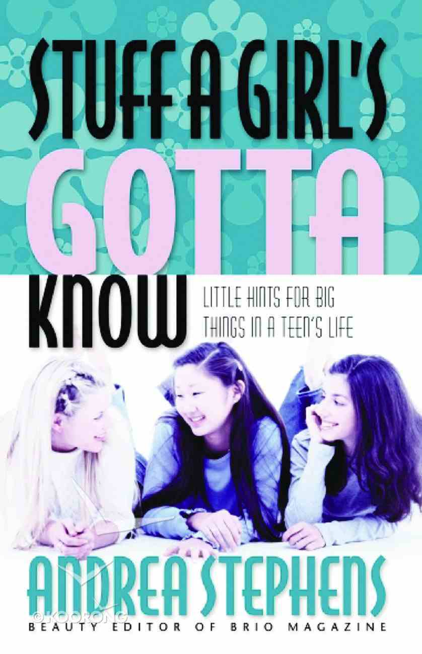 Stuff a Girl's Gotta Know Paperback