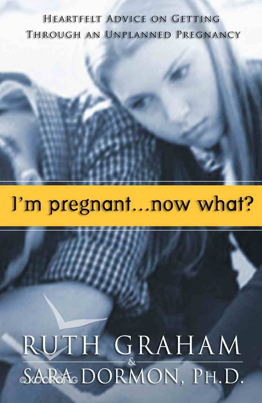 I'm Pregnant... Now What? Paperback