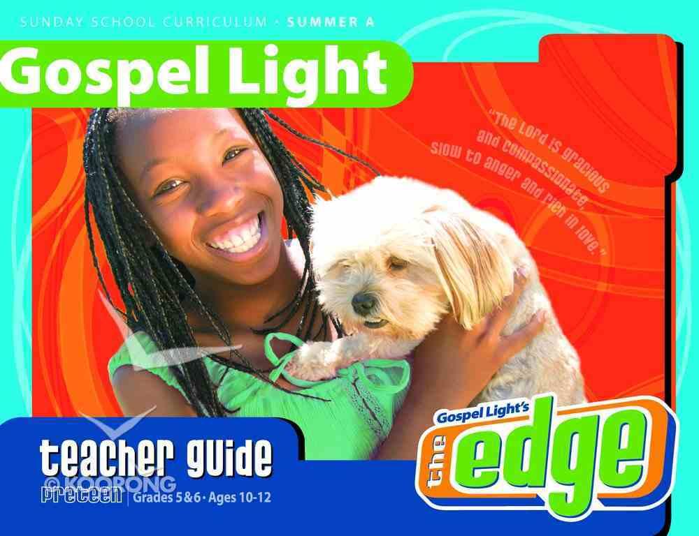 Gllw Summer 2020/2021 Year a Grades 5&6 Ages 10-12 (Teacher's Guide) (Gospel Light Living Word Series) Paperback