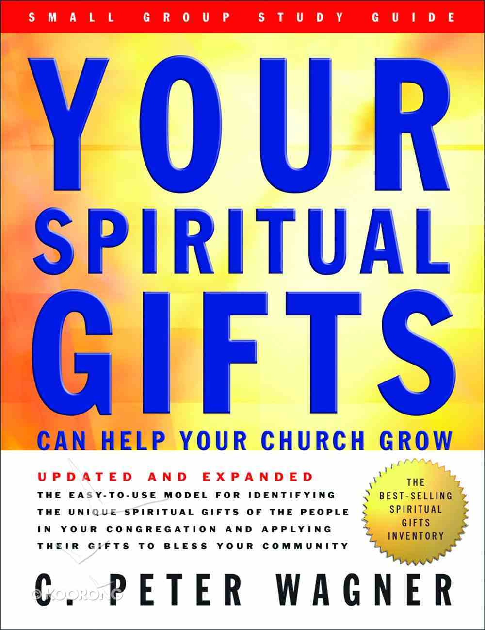 Your Spiritual Gifts Can Help Your Church Grow Study Guide (2004) Paperback