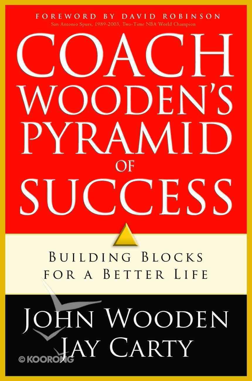 Coach Wooden's Pyramid of Success Hardback