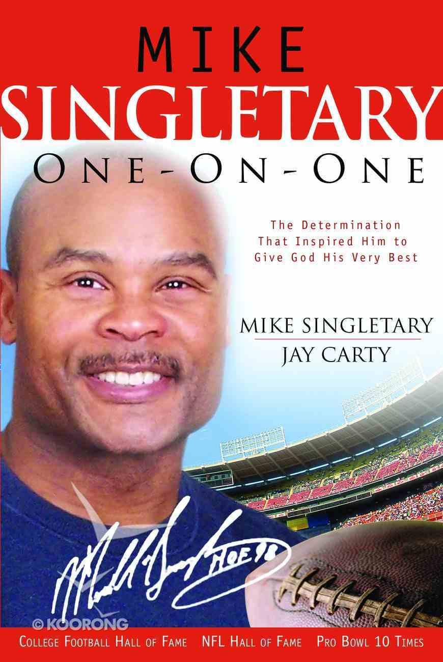 Mike Singletary One-On-One Hardback