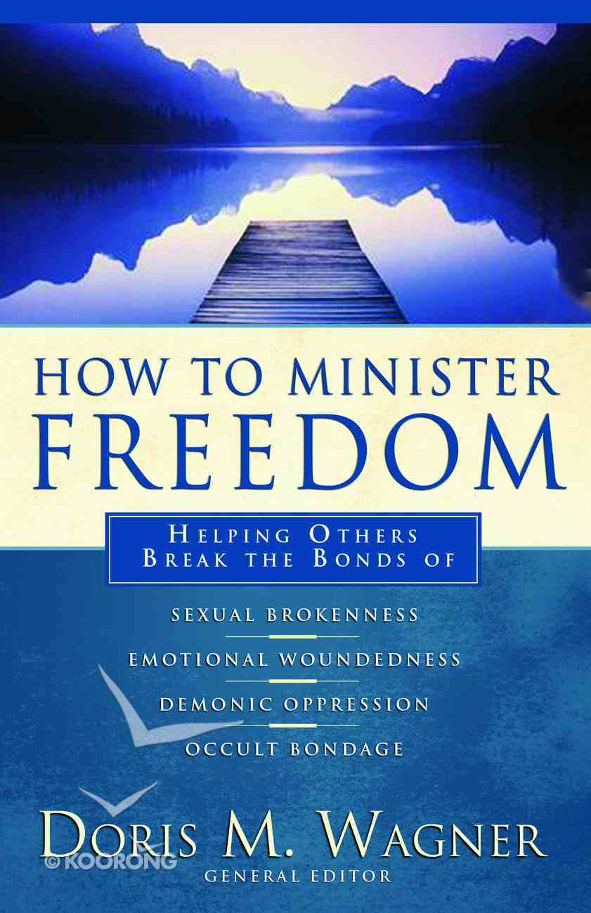 How to Minister Freedom Paperback