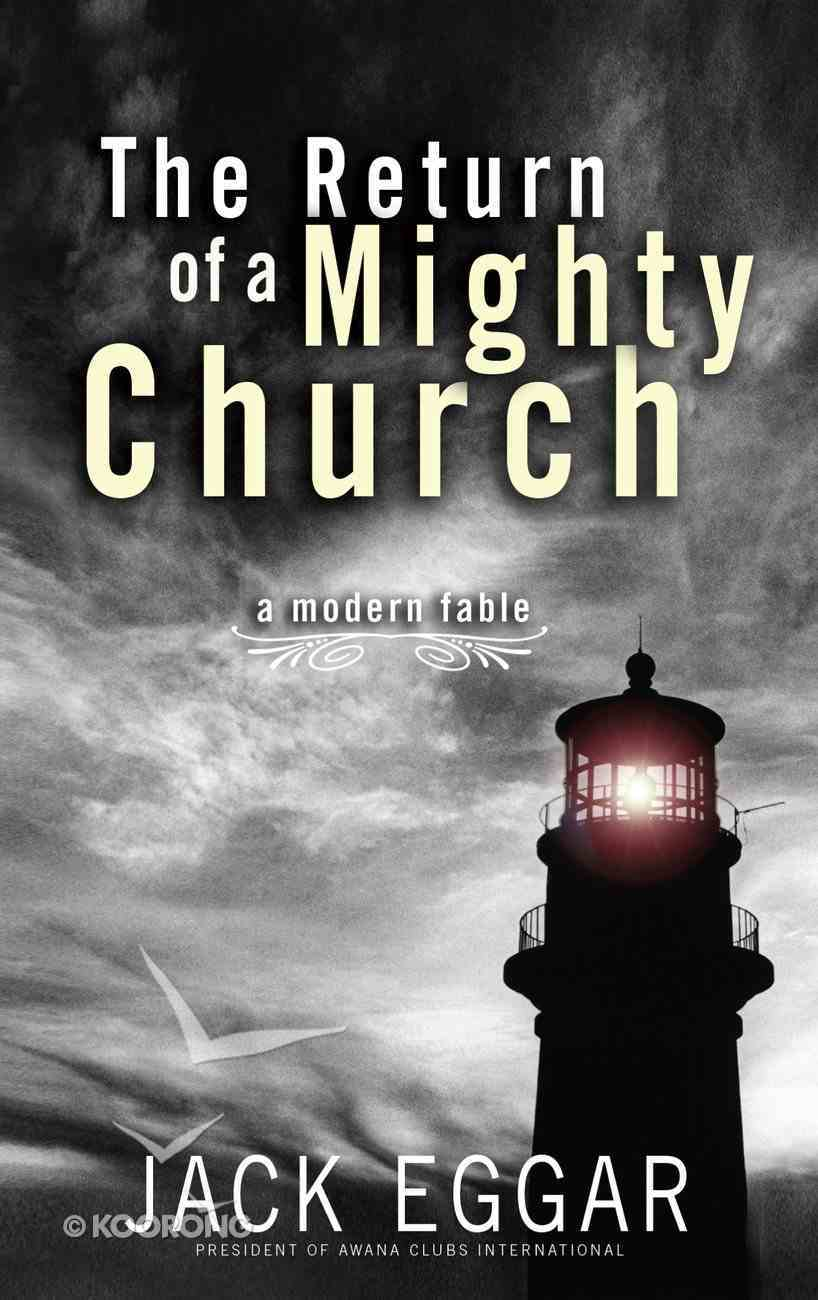 The Return of a Mighty Church Hardback