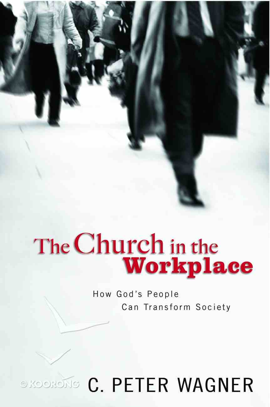 The Church in the Workplace Paperback