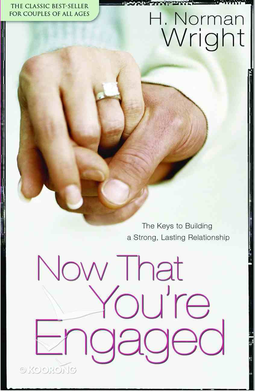 Now That You're Engaged Hardback