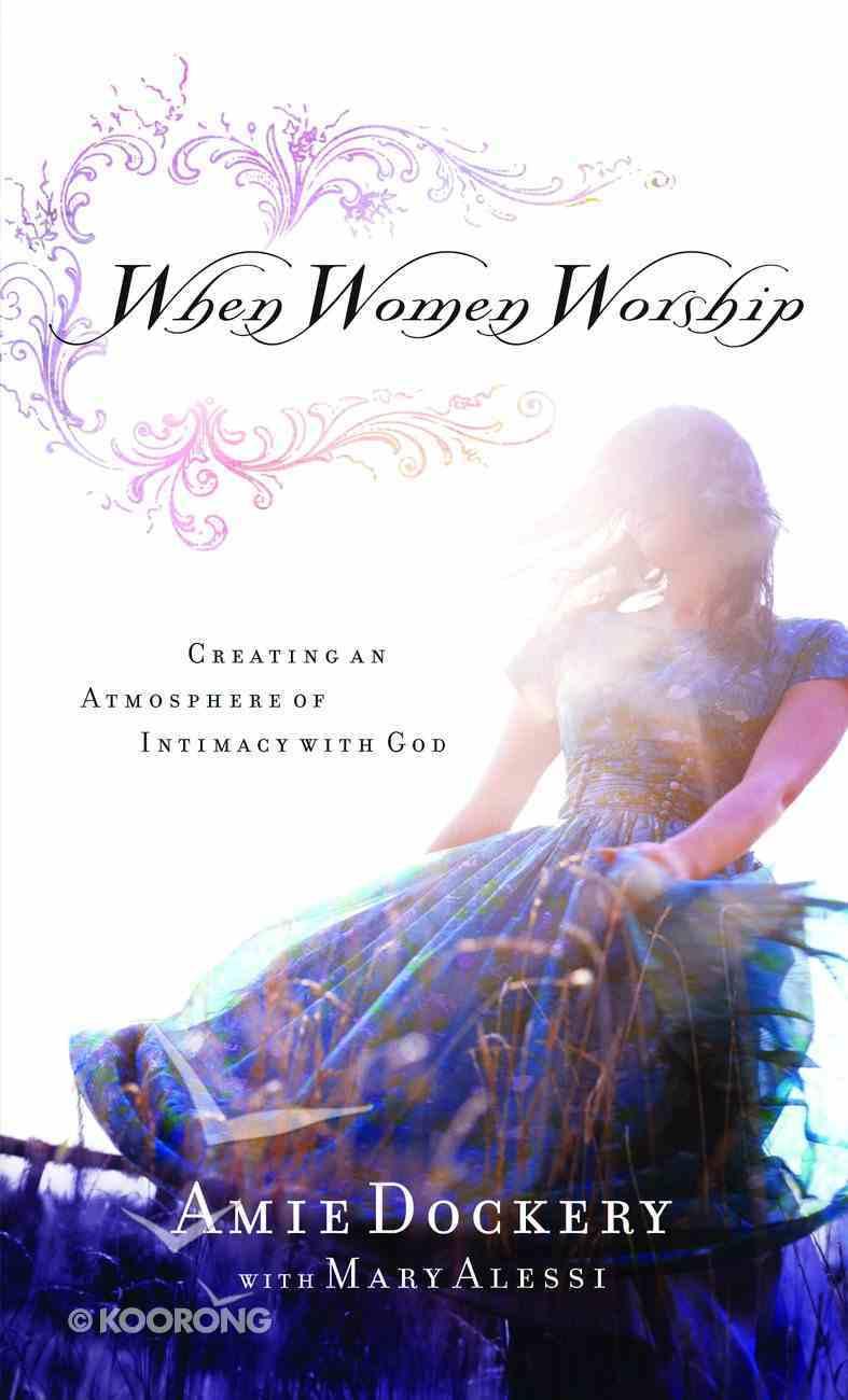 When Women Worship Paperback