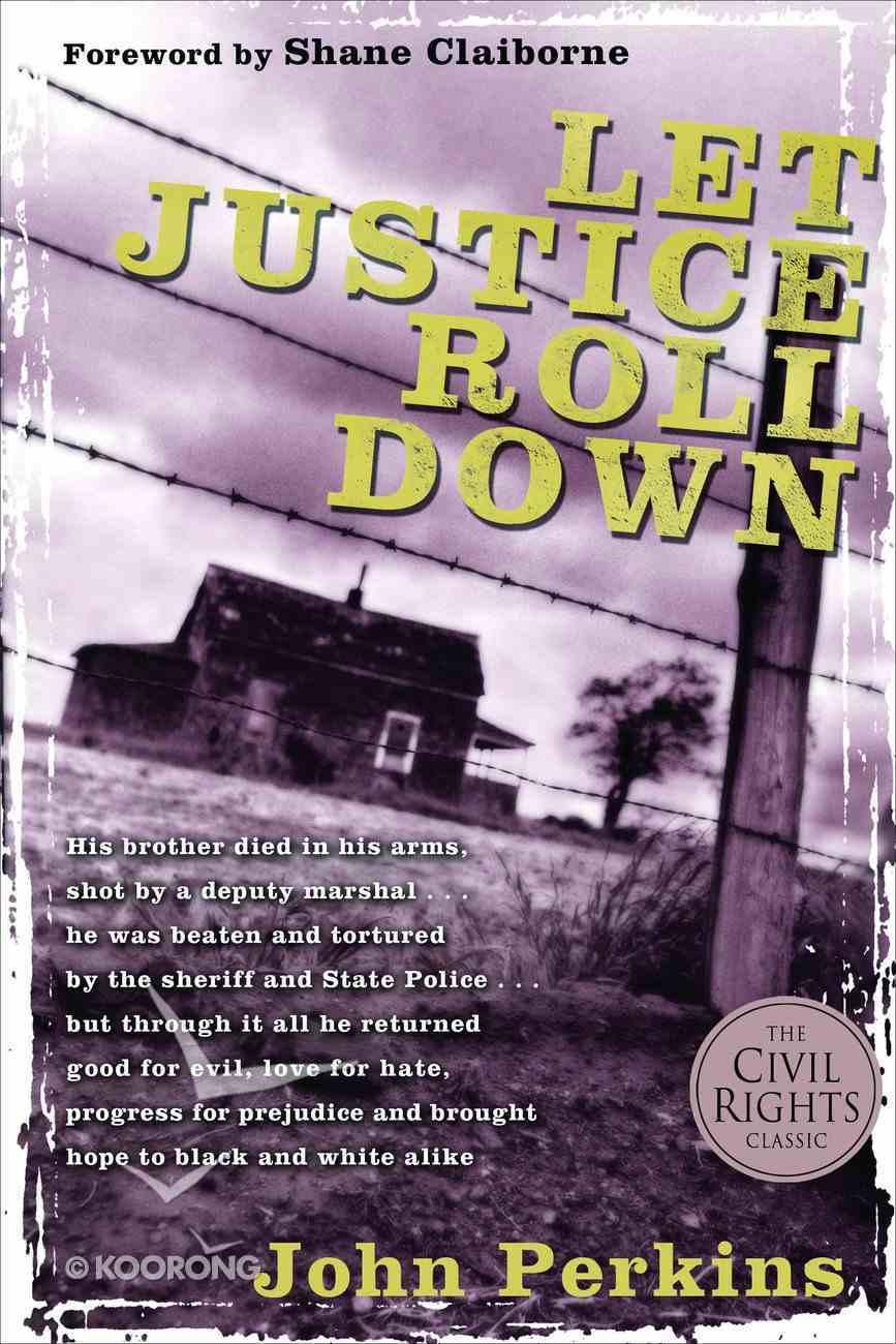 Let Justice Roll Down Hardback